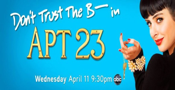 سریال  Don't Trust the B… in Apartment 23